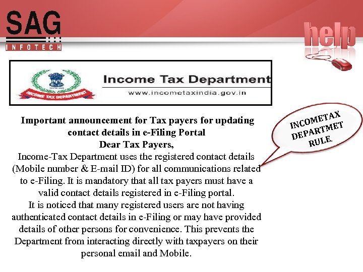 Important announcement for Tax payers for updating contact details in e-Filing Portal Dear Tax