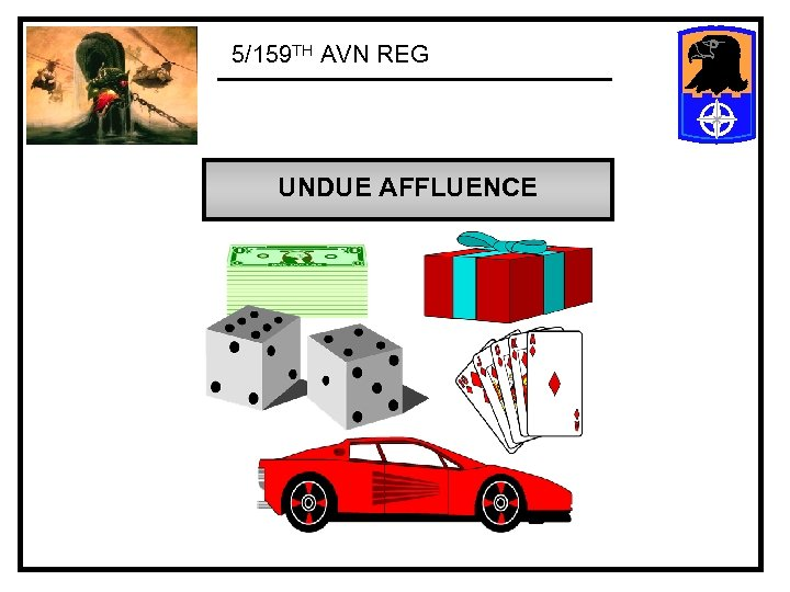 5/159 TH AVN REG UNDUE AFFLUENCE