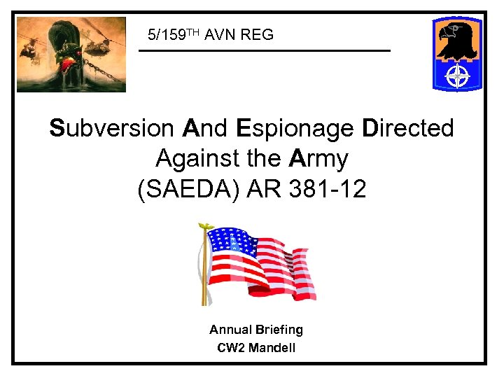 5/159 TH AVN REG Subversion And Espionage Directed Against the Army (SAEDA) AR 381