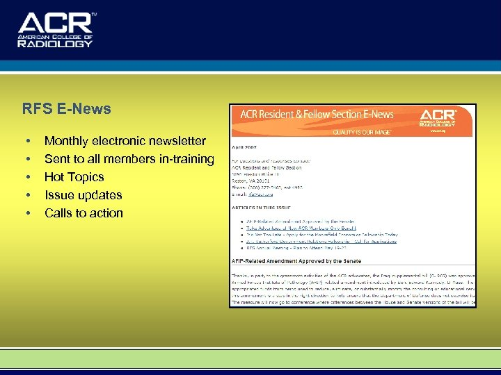 RFS E-News • • • Monthly electronic newsletter Sent to all members in-training Hot