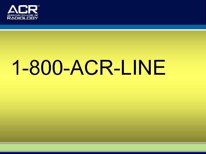 1 -800 -ACR-LINE