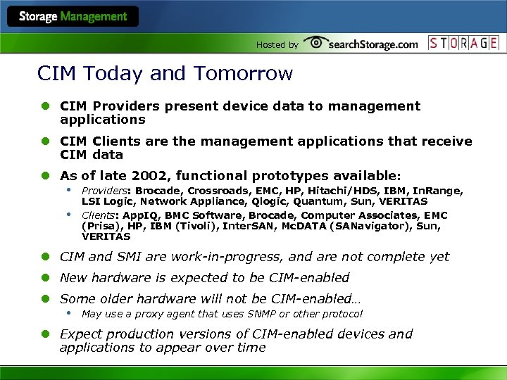 Hosted by CIM Today and Tomorrow l CIM Providers present device data to management