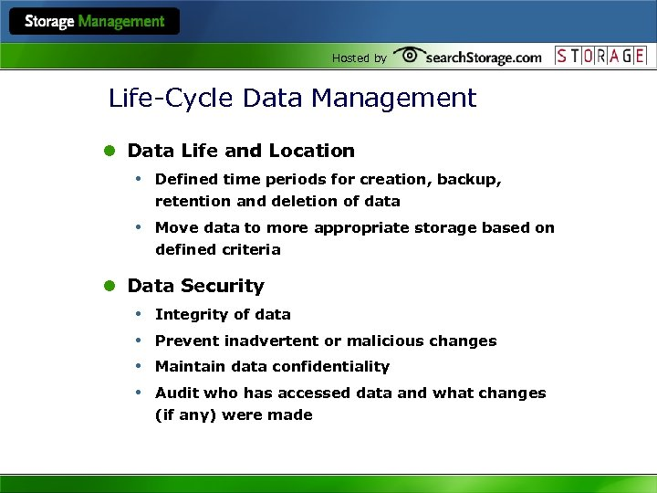 Hosted by Life-Cycle Data Management l Data Life and Location • Defined time periods