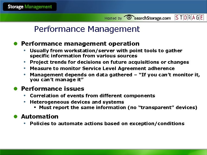 Hosted by Performance Management l Performance management operation • Usually from workstation/server with point