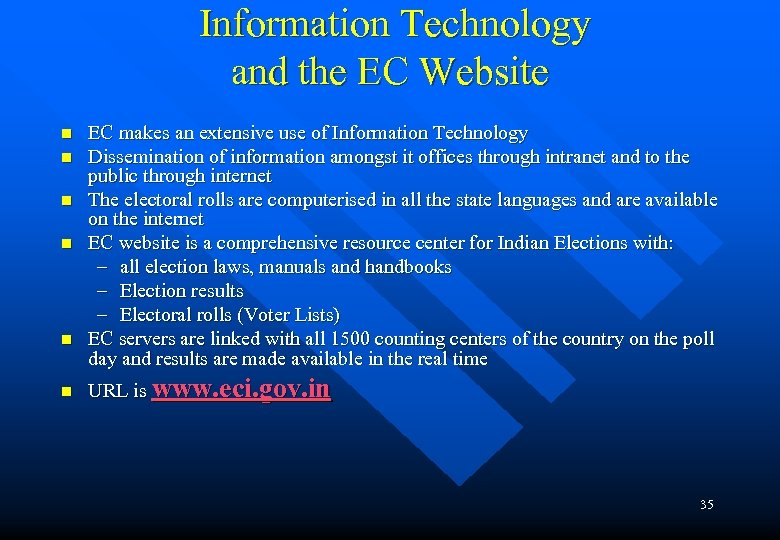 Information Technology and the EC Website n n n EC makes an extensive use