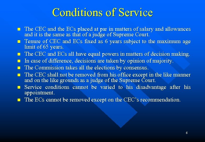 Conditions of Service n n n n The CEC and the ECs placed at