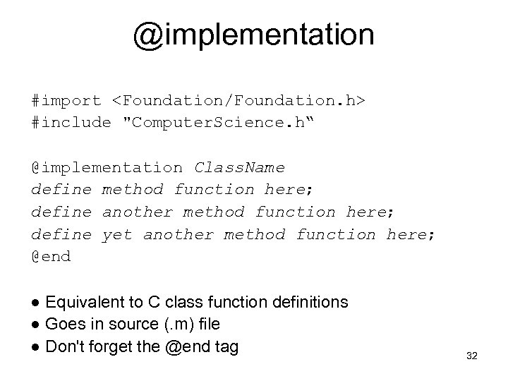 @implementation #import <Foundation/Foundation. h> #include