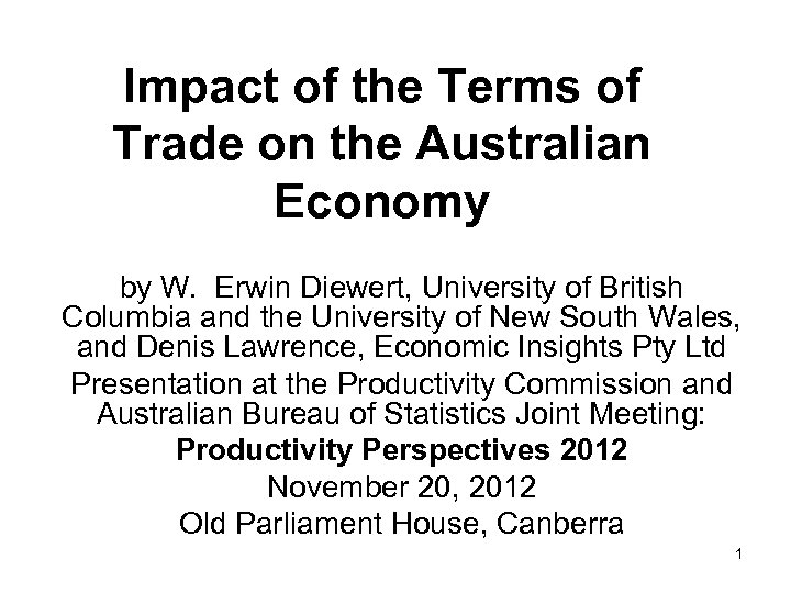 Impact of the Terms of Trade on the Australian Economy by W. Erwin Diewert,