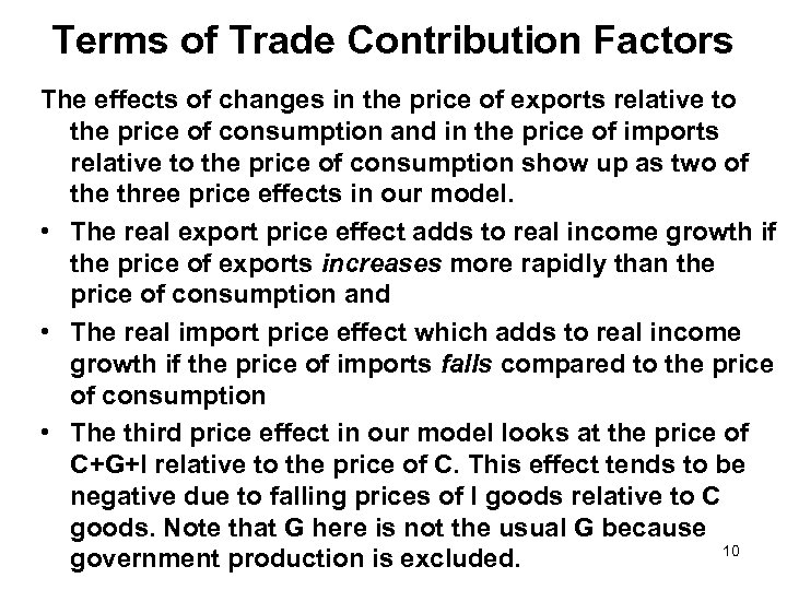 Terms of Trade Contribution Factors The effects of changes in the price of exports