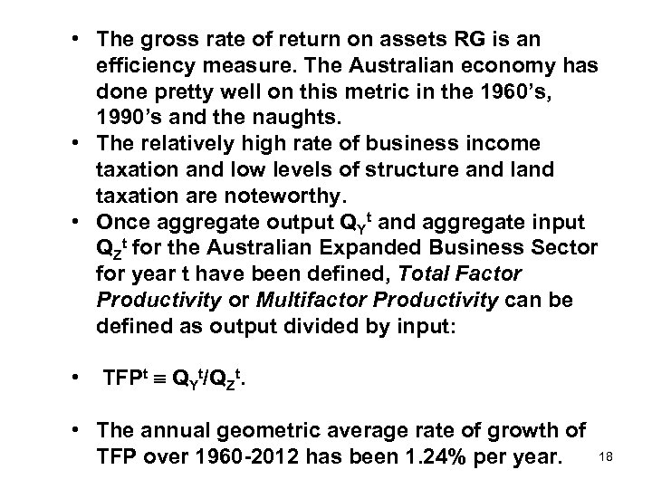 • The gross rate of return on assets RG is an efficiency measure.