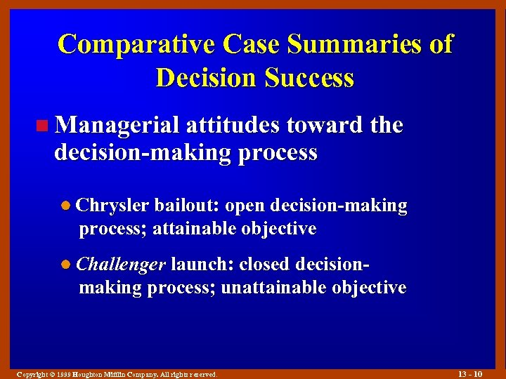 Comparative Case Summaries of Decision Success n Managerial attitudes toward the decision-making process l