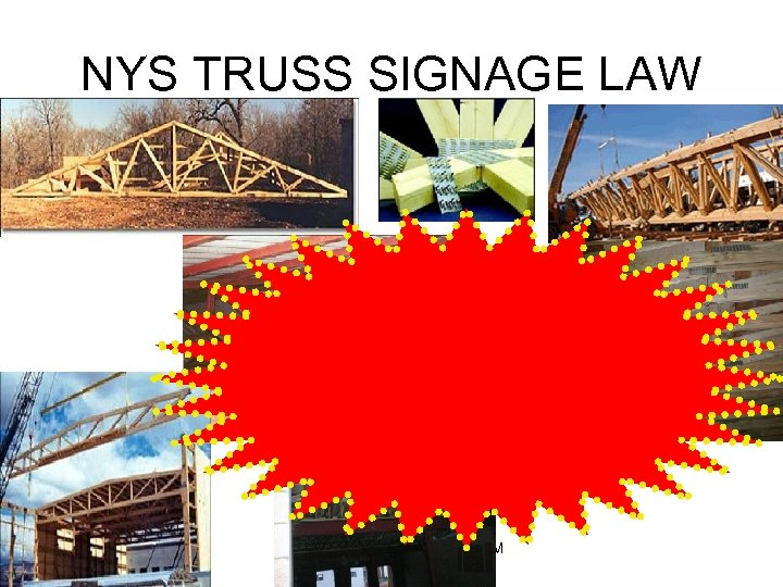 NYS TRUSS SIGNAGE LAW DCC FIRE SCIENCE PROGRAM ver. 12/14/09