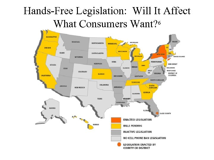 Hands-Free Legislation: Will It Affect What Consumers Want? 6
