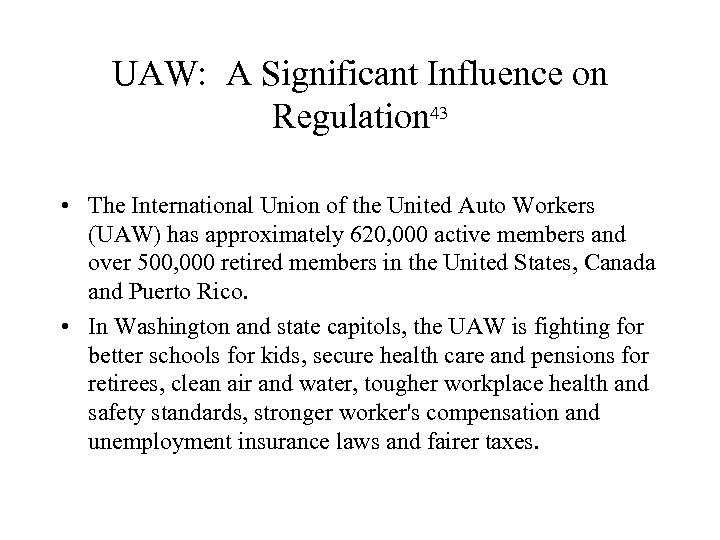 UAW: A Significant Influence on Regulation 43 • The International Union of the United
