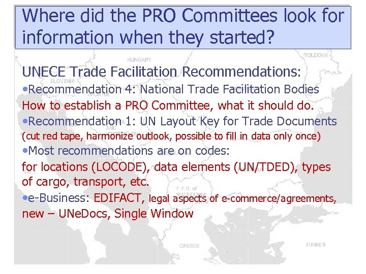 Where did the PRO Committees look for information when they started? UNECE Trade Facilitation
