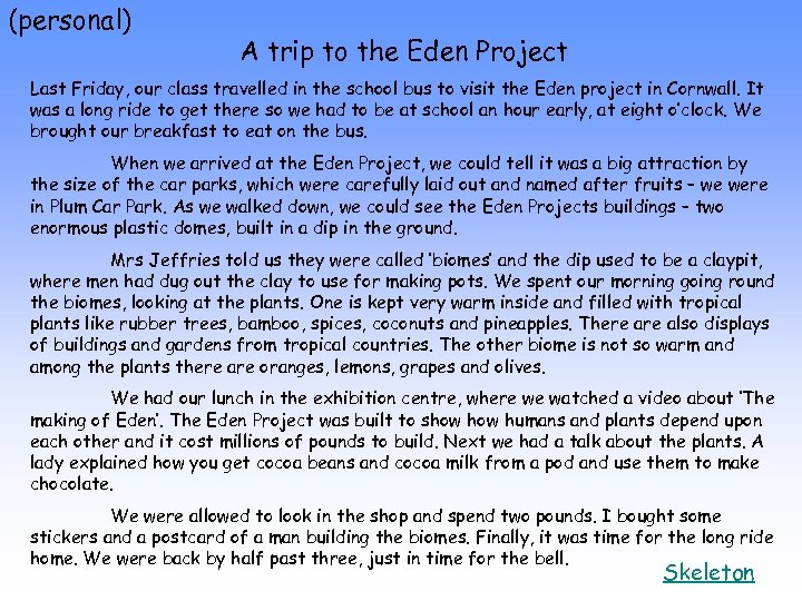 (personal) A trip to the Eden Project Last Friday, our class travelled in the