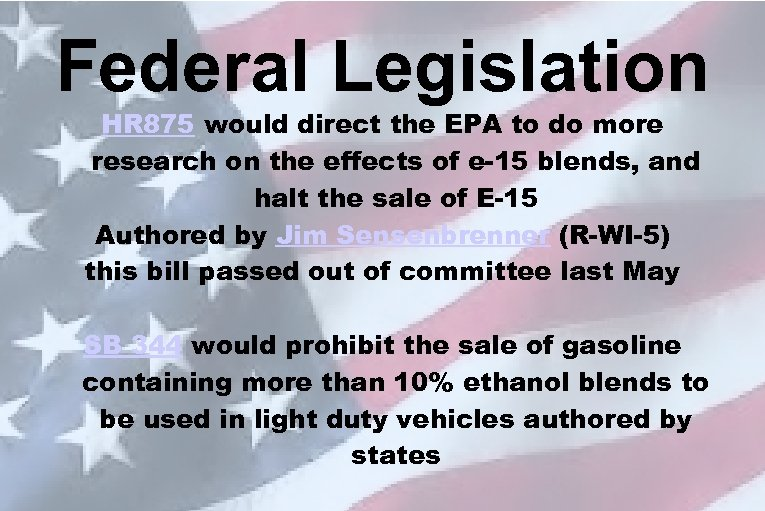 Federal Legislation HR 875 would direct the EPA to do more research on the