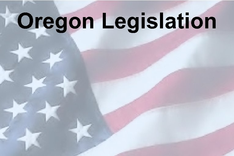 Oregon Legislation