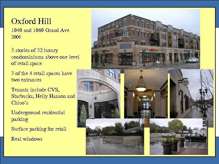 Oxford Hill 1040 and 1060 Grand Ave 2006 3 stories of 32 luxury condominiums