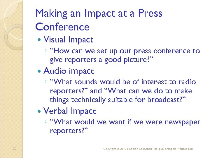 "Making an Impact at a Press Conference Visual Impact ◦ ""How can we set"