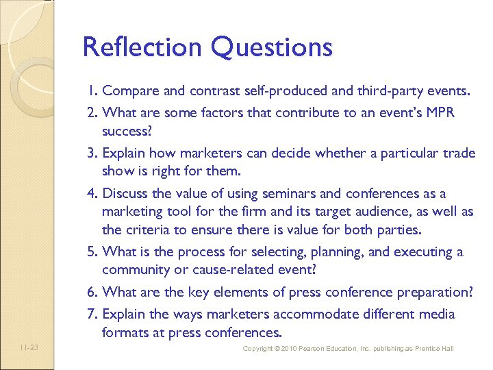 Reflection Questions 1. Compare and contrast self-produced and third-party events. 2. What are some