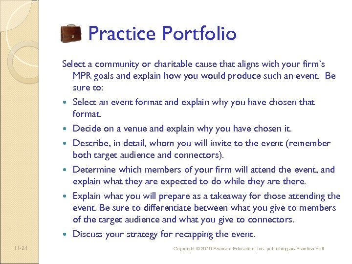 Practice Portfolio Select a community or charitable cause that aligns with your firm's MPR