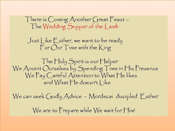 There is Coming Another Great Feast – The Wedding Supper of the Lamb Just