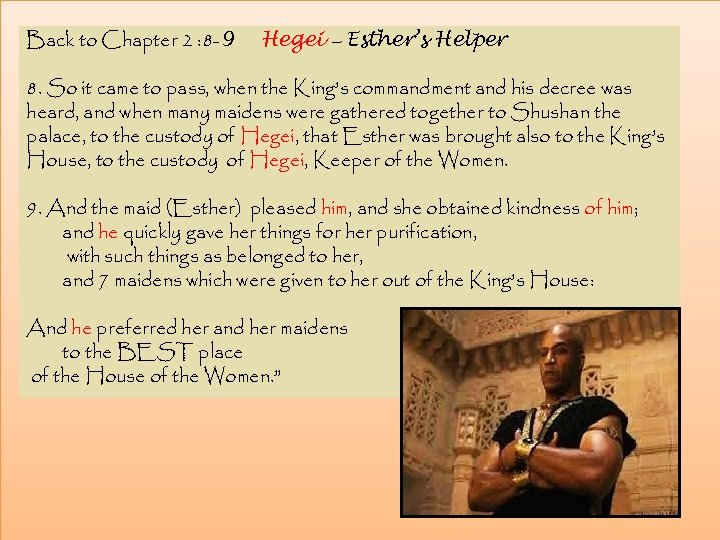 Back to Chapter 2 : 8 -9 Hegei – Esther's Helper 8. So it