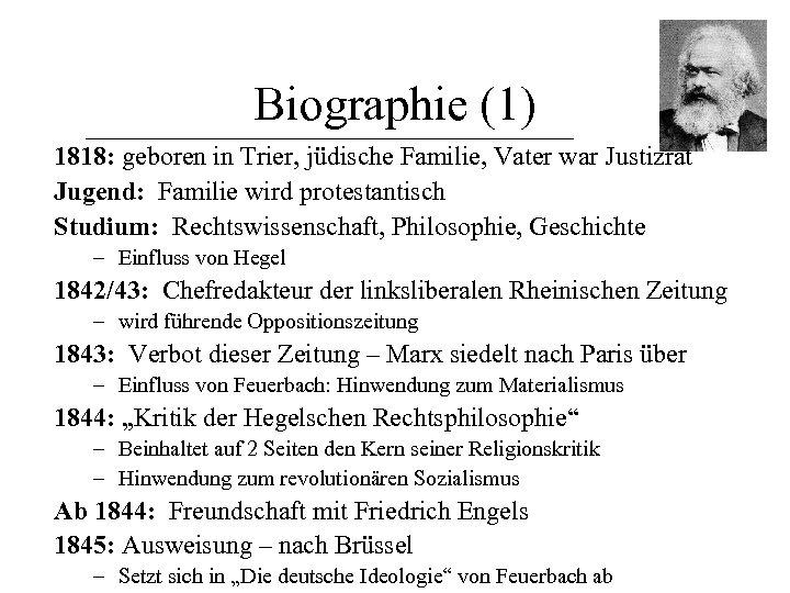 Biographie (1) 1818: geboren in Trier, jüdische Familie, Vater war Justizrat Jugend: Familie wird