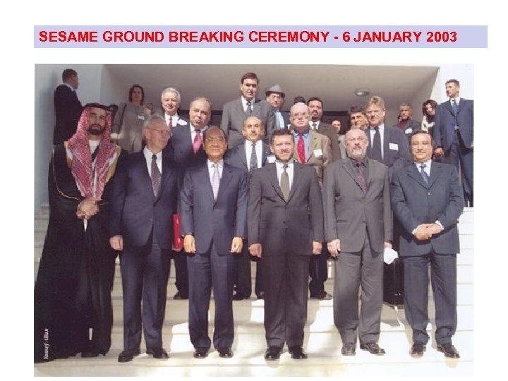 SESAME GROUND BREAKING CEREMONY - 6 JANUARY 2003