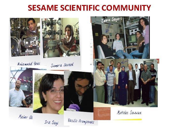 SESAME SCIENTIFIC COMMUNITY