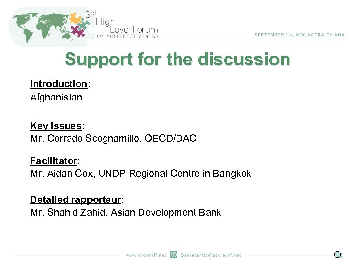 Support for the discussion Introduction: Afghanistan Key Issues: Mr. Corrado Scognamillo, OECD/DAC Facilitator: Mr.