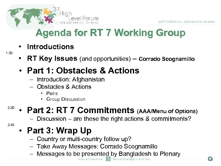 Agenda for RT 7 Working Group • Introductions 1. 30 • RT Key Issues