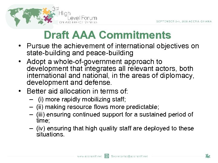 Draft AAA Commitments • Pursue the achievement of international objectives on state-building and peace-building