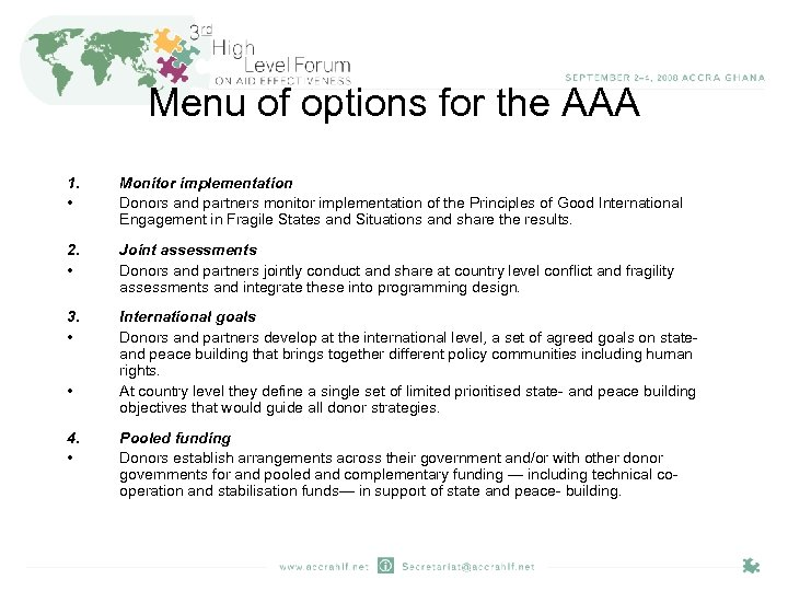Menu of options for the AAA 1. • Monitor implementation Donors and partners monitor
