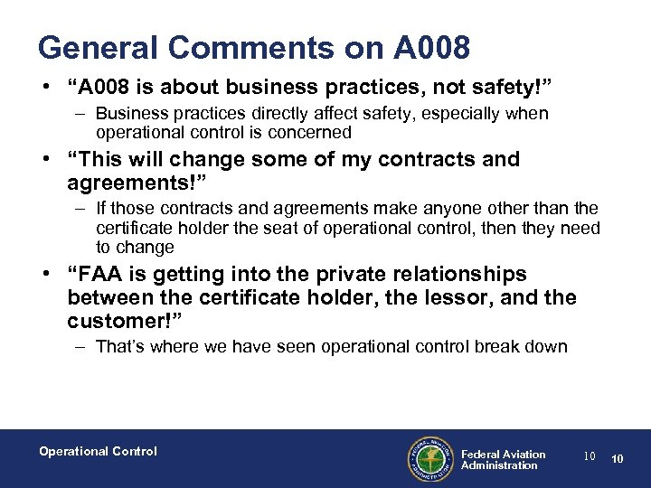 """General Comments on A 008 • """"A 008 is about business practices, not safety!"""""""