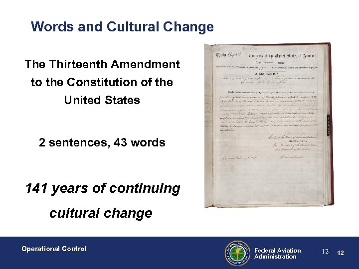 Words and Cultural Change Thirteenth Amendment to the Constitution of the United States 2