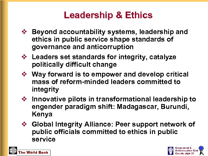 Leadership & Ethics v Beyond accountability systems, leadership and ethics in public service shape