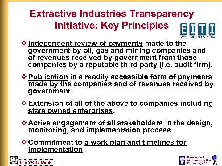 Extractive Industries Transparency Initiative: Key Principles v Independent review of payments made to the