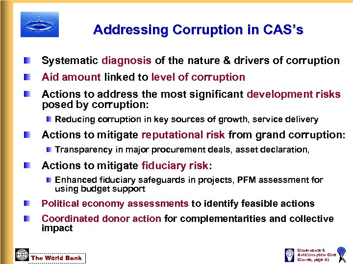 Addressing Corruption in CAS's Systematic diagnosis of the nature & drivers of corruption Aid