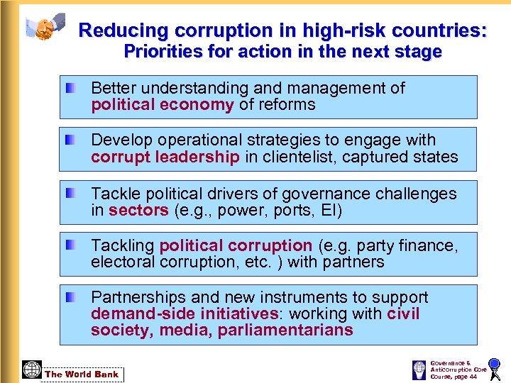Reducing corruption in high-risk countries: Priorities for action in the next stage Better understanding