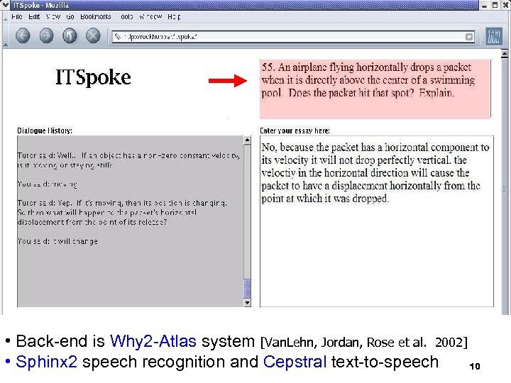 • Back-end is Why 2 -Atlas system [Van. Lehn, Jordan, Rose et al.