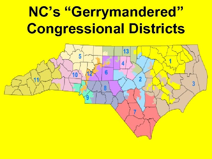 "NC's ""Gerrymandered"" Congressional Districts"