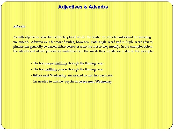 adjective and adverb phrases examples