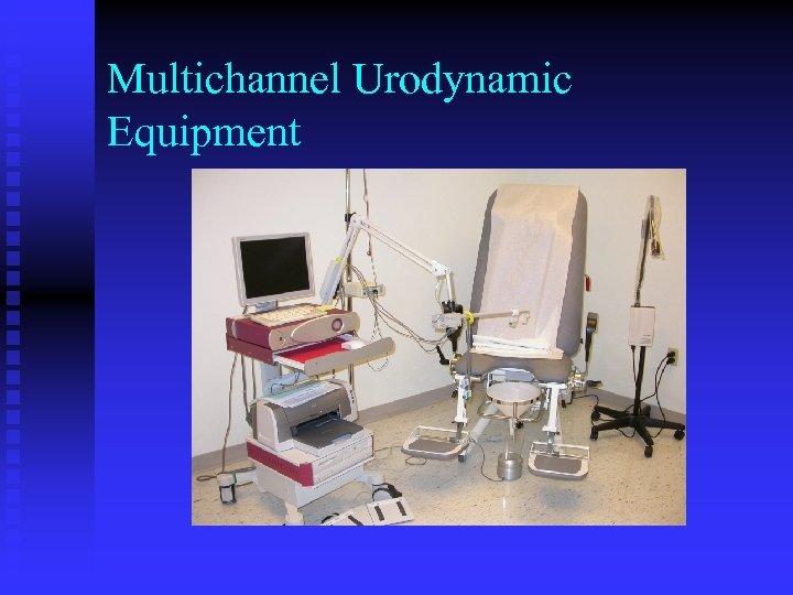 Multichannel Urodynamic Equipment