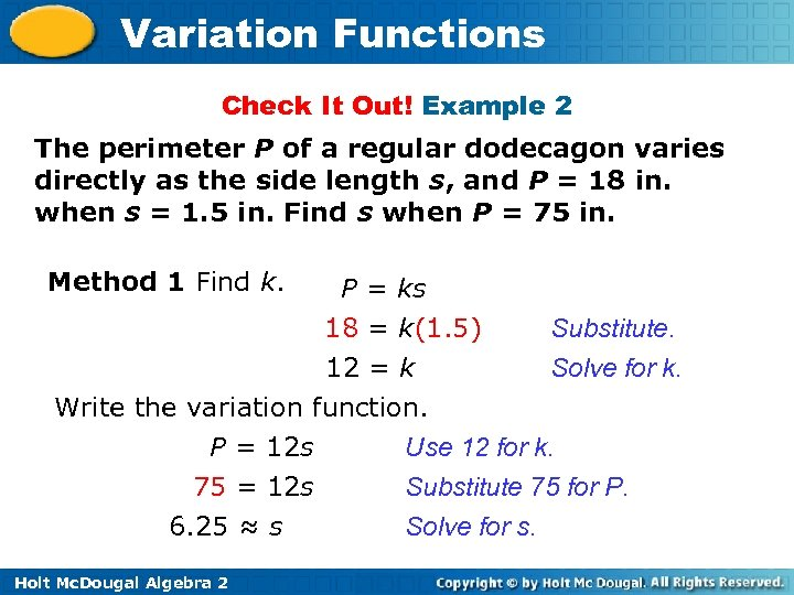 Variation Functions Check It Out! Example 2 The perimeter P of a regular dodecagon