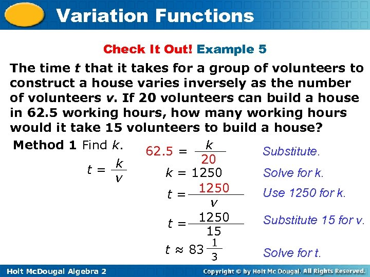 Variation Functions Check It Out! Example 5 The time t that it takes for