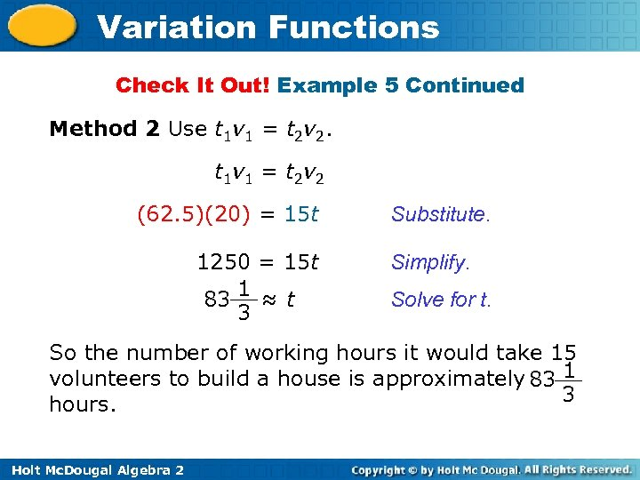 Variation Functions Check It Out! Example 5 Continued Method 2 Use t 1 v