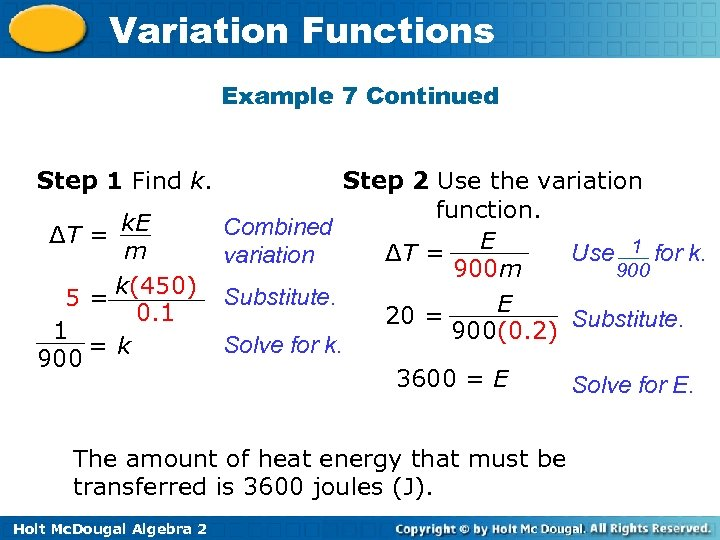 Variation Functions Example 7 Continued Step 1 Find k. ΔT = k. E m
