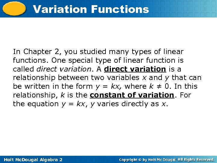 Variation Functions In Chapter 2, you studied many types of linear functions. One special